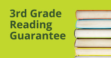 3rd Grade Reading Guarantee Informational Meeting